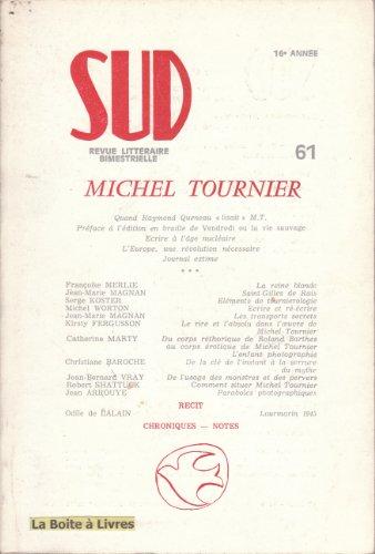 REVUE SUD NUMERO 61 : MICHEL TOURNIER