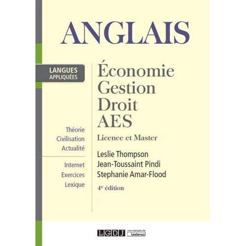 Anglais appliqué 1 : Economie, gestion, droit, AES Licence et Master