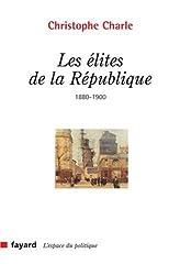 Les élites de la République (1880-1900)