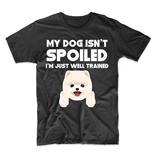 SamYoo Camiseta Pomerania para Hombre - Mi Perro no está malcriado Estoy Simplemente Bien entrenado - Regalo del dueño del Perro