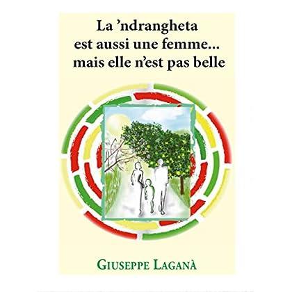 La 'ndrangheta est ausi une femme... mais elle n'est pas belle