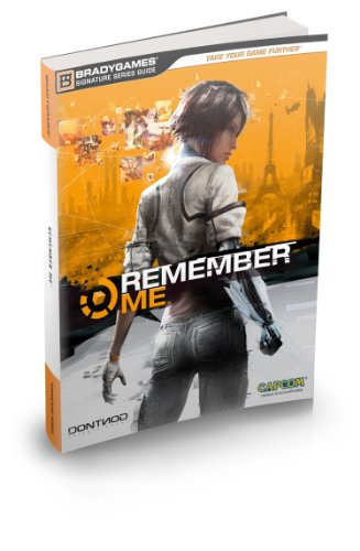 Remember Me Signature Series Strategy Guide (Bradgy Games)