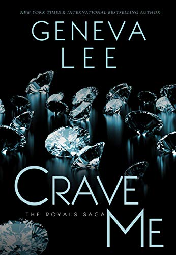 Crave Me (Royals Saga Book 4) (English Edition)