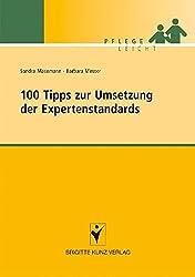 100 Tipps zur Umsetzung der Expertenstandards (Pflege leicht)
