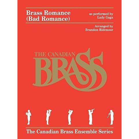 Brass Romance: Brass Quintet (Canadian Brass Ensemble) by Canadian Brass, Ridenour, Brandon (2012) Paperback