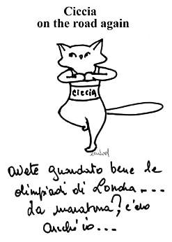 Ciccia, un gatto on the Road again (illustrato) di [Nicod, Evelyne]