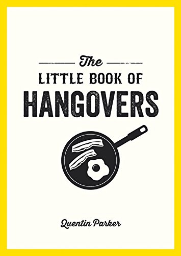 The Little Book of Hangovers por Quentin Parker