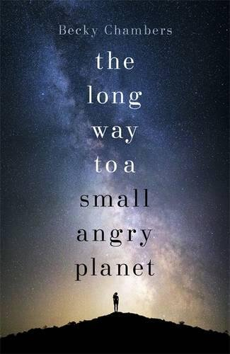 Buchseite und Rezensionen zu 'The Long Way to a Small, Angry Planet: Wayfarers 1' von Becky Chambers