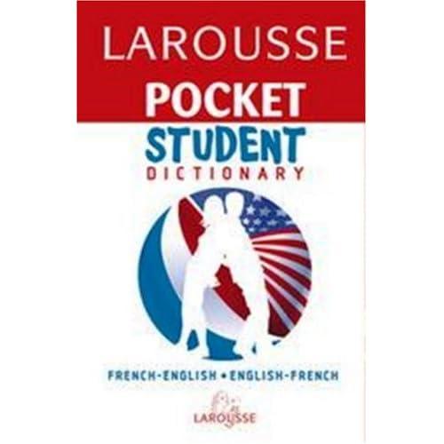 Larousse Pocket Student Dictionary French-English/ English-French