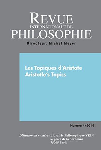 Revue internationale de philosophie 270 (4-2014) les topiques d'aristote
