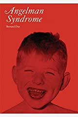 [(Angelman's Syndrome)] [Author: Bernard Dan] published on (July, 2008) Paperback