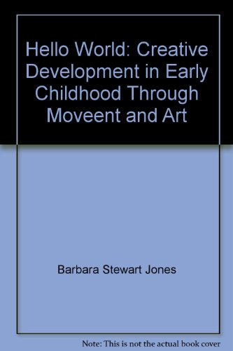 ve Development in Early Childhood Through Movement and Art (Fearon Teacher-Aid Book) ()