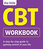 The Little CBT Workbook