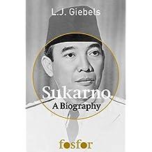 Sukarno, A Biography (English Edition)