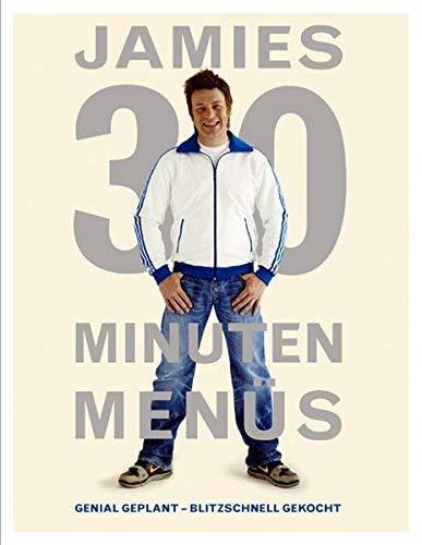 Jamies 30 Minuten Menüs. Genial geplant - blitzschnell gekocht. von Jamie Oliver ( 24. Januar 2011 )