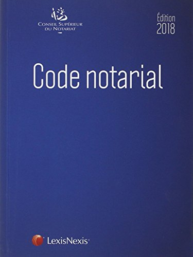 Code notarial 2018 par Frédéric Hebert
