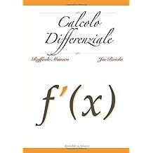 Calcolo Differenziale: Teoria, Esercizi e Consigli