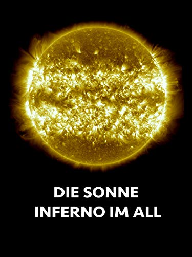 Die Sonne - Inferno im All