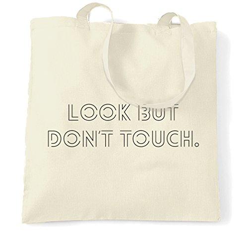 Insolente Sacchetto Di Tote Guardare ma non toccare Slogan Guardare ma non toccare Affetto Natural