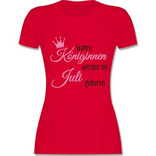 Geburtstag - Wahre Königinnen werden im Juli geboren - tailliertes Premium T-Shirt mit Rundhalsausschnitt für Damen Rot