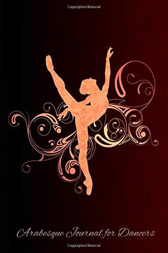 Arabesque Journal For Dancers: 6