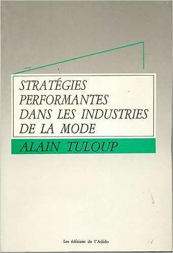 Livres Stratégies performantes dans les industries de la mode epub pdf