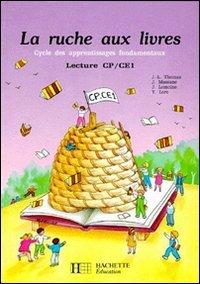 La Ruche aux livres Tome 4 : La ruche aux livres, lecture CP-CE1