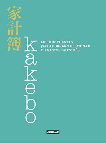 Kakebo: Libro de cuentas para ahorrar y gestionar tus gastos sin estrés (Ocio y tiempo libre)