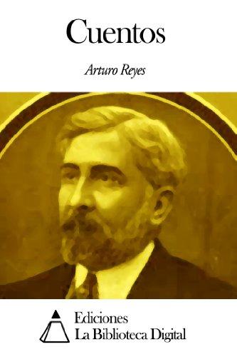 Cuentos por Arturo Reyes