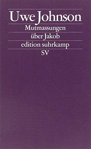 Buchseite und Rezensionen zu 'Mutmassungen über Jakob: Roman (edition suhrkamp)' von Uwe Johnson