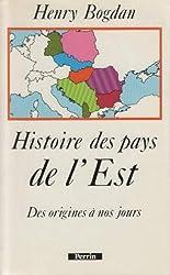 Histoire des pays de l'Est : Des origines à nos jours