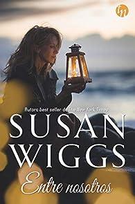 Entre nosotros par Susan Wiggs