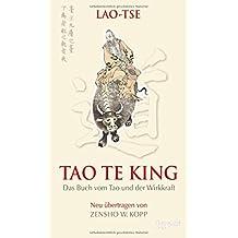 Lao-tse Tao Te King by Zensho W. Kopp (2016-05-25)