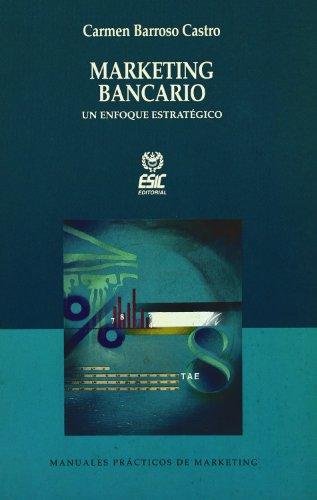 Marketing Bancário : un enfoque estratégico