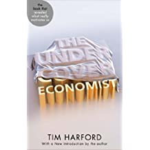 The Undercover Economist (English Edition)