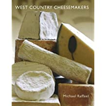 West Country Cheesemakers: From Cheddar to Mozzarella
