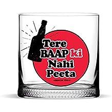 """Aswhole Ideas Funny""""Tere Baap Ki Nahi Peeta"""" Whisky Glass, 350ml"""