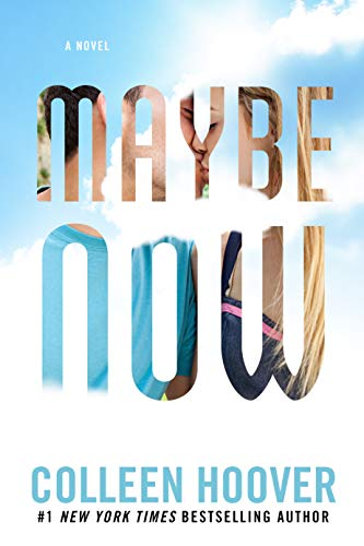 Maybe Now (Maybe Someday Book 2) (English Edition) (Kindle-colleen Hoover)