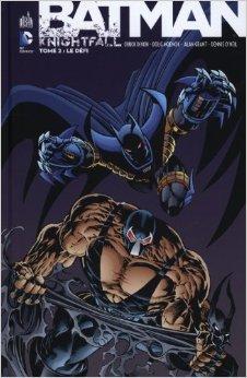 Batman Knightfall tome 2 de Collectif ,Doug Moench (Scenario),Chuck Dixon (Scenario) ( 15 novembre 2012 )