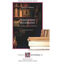 Pommerles Jugendzeit: Band 3 der Pommerle-Serie