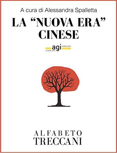 La nuova era cinese (Alfabeto Treccani) (Italian Edition)