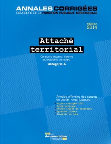 Attaché territorial 2014 - Concours externe, interne et 3e concours - Catégorie A
