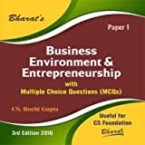 BUSINESS ENVIRONMENT & ENTREPRENEURSHIP with Multiple Choice Questions (MCQs) for CS Foundation (Paper 1)