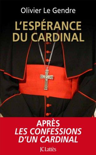 L'espérance du cardinal (Essais et documents)