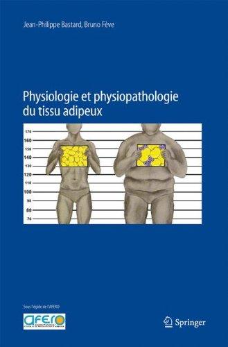 Physiologie et physiopathologie du tissu adipeux