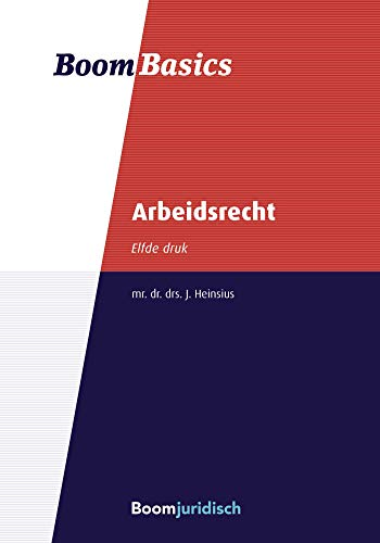 Boom Basics Arbeidsrecht (Dutch Edition)