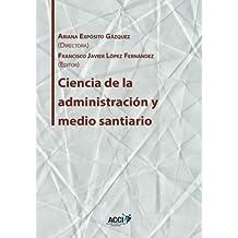 Ciencia de la administración y medio sanitario (Gestión y atención sanitaria)
