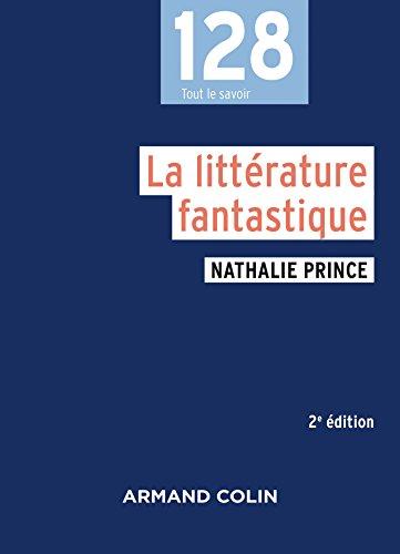La littérature fantastique - 2e éd.