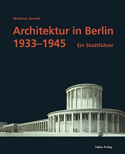 Architektur in Berlin 1933-1945. Ein Stadtführer Buch-Cover