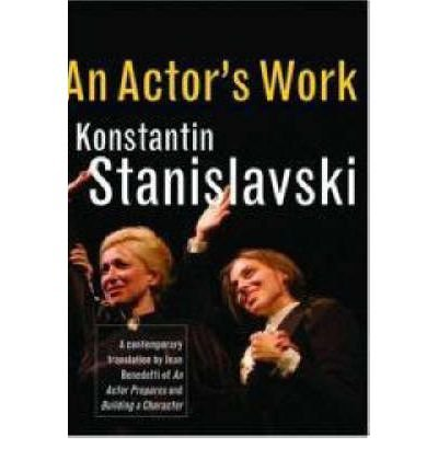 [( An Actor's Work: A Student's Diary By Stanislavski, Konstantin ( Author ) Hardcover Feb - 2008)] Hardcover